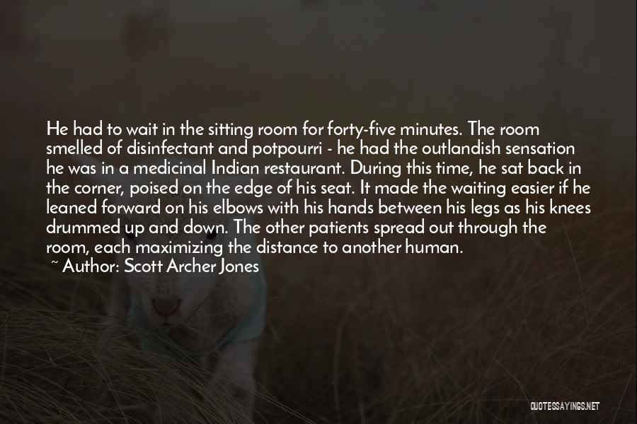 Waiting Room Quotes By Scott Archer Jones