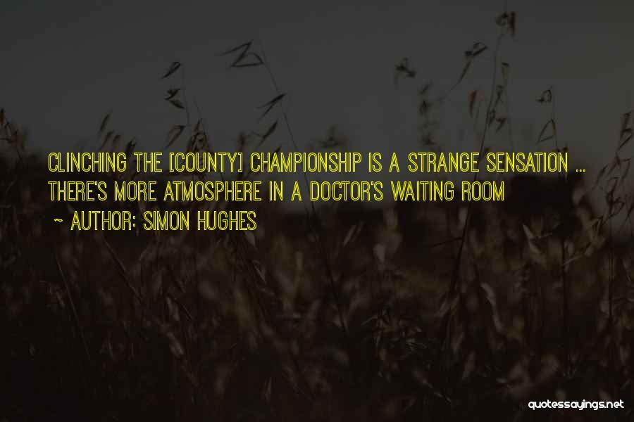 Waiting Room Quotes By Simon Hughes