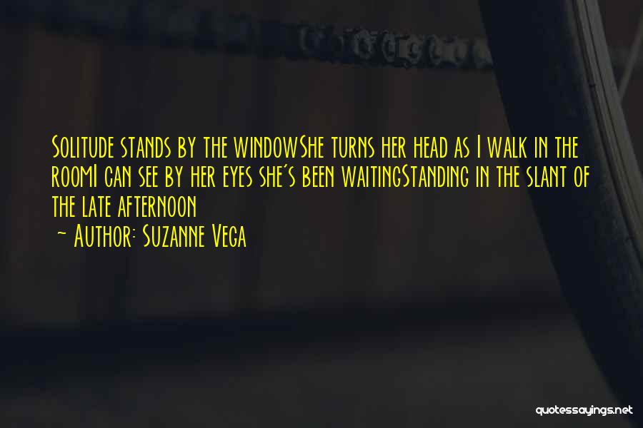 Waiting Room Quotes By Suzanne Vega
