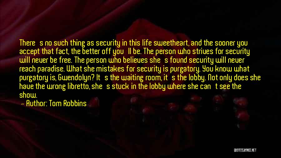 Waiting Room Quotes By Tom Robbins
