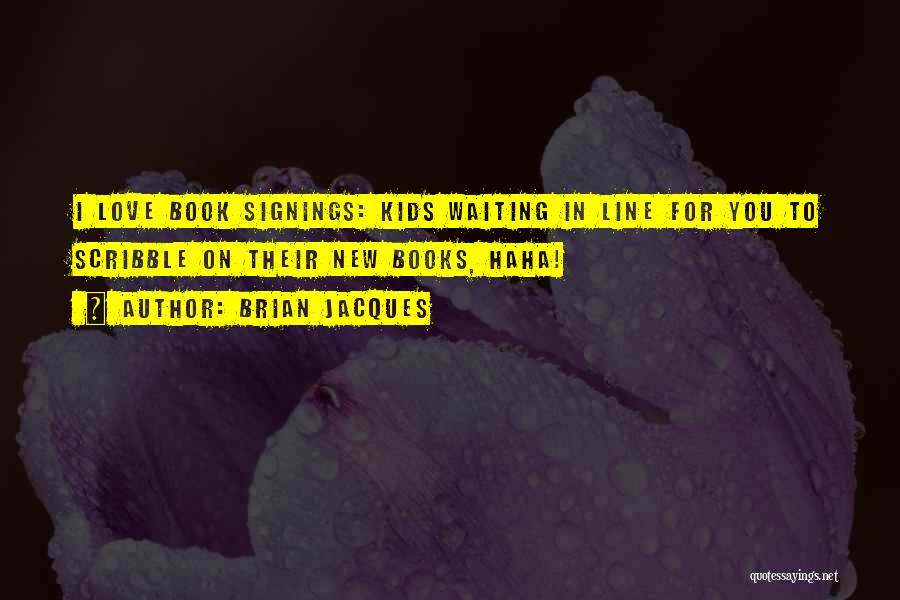 Waiting To Say I Love You Quotes By Brian Jacques