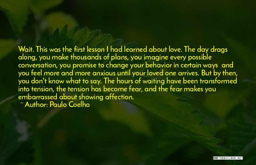 Waiting To Say I Love You Quotes By Paulo Coelho
