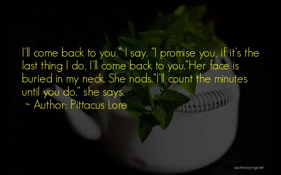 Waiting To Say I Love You Quotes By Pittacus Lore