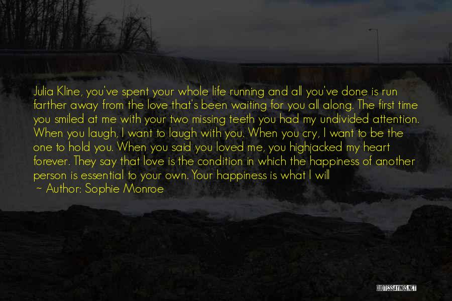 Waiting To Say I Love You Quotes By Sophie Monroe