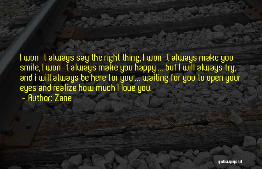 Waiting To Say I Love You Quotes By Zane