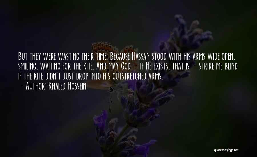 Waiting With Open Arms Quotes By Khaled Hosseini