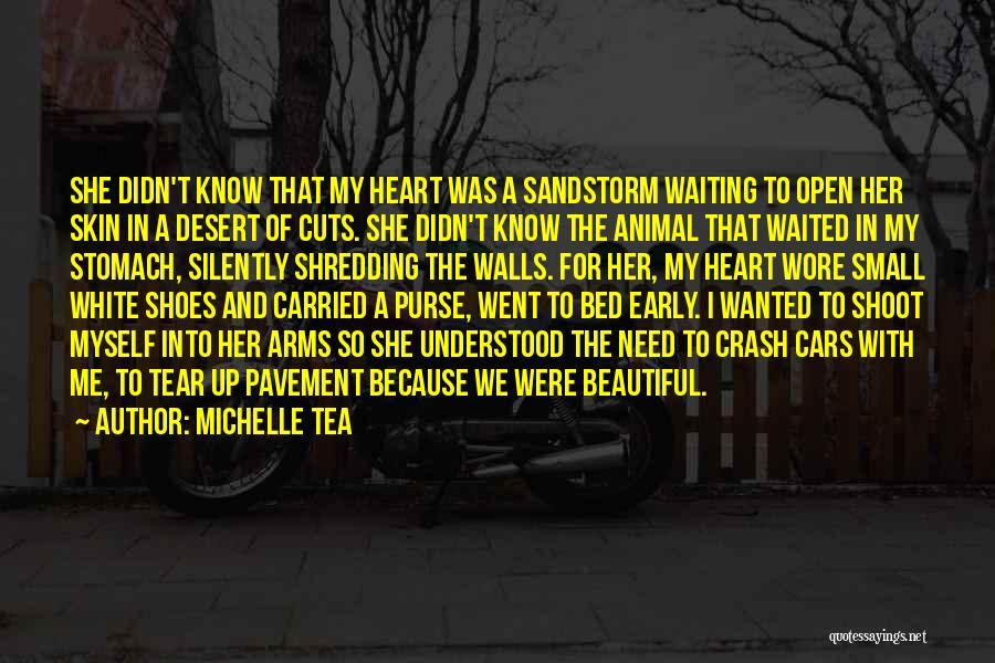 Waiting With Open Arms Quotes By Michelle Tea