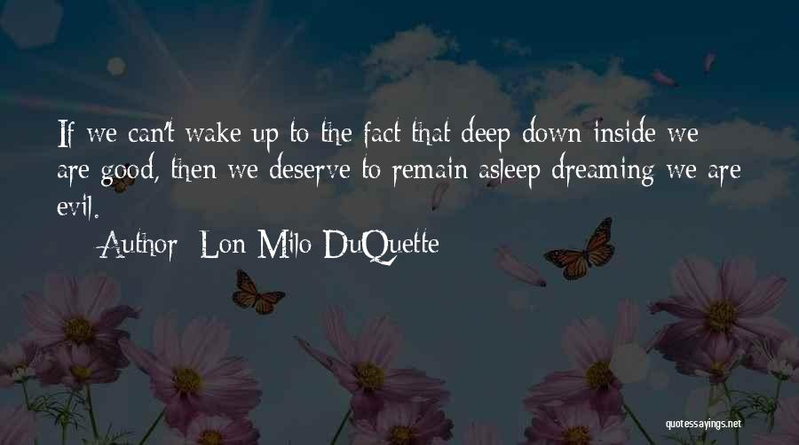 Wake Up Dreaming Quotes By Lon Milo DuQuette