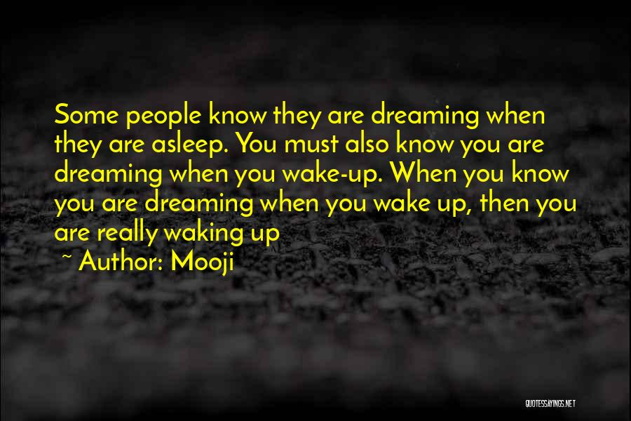 Wake Up Dreaming Quotes By Mooji