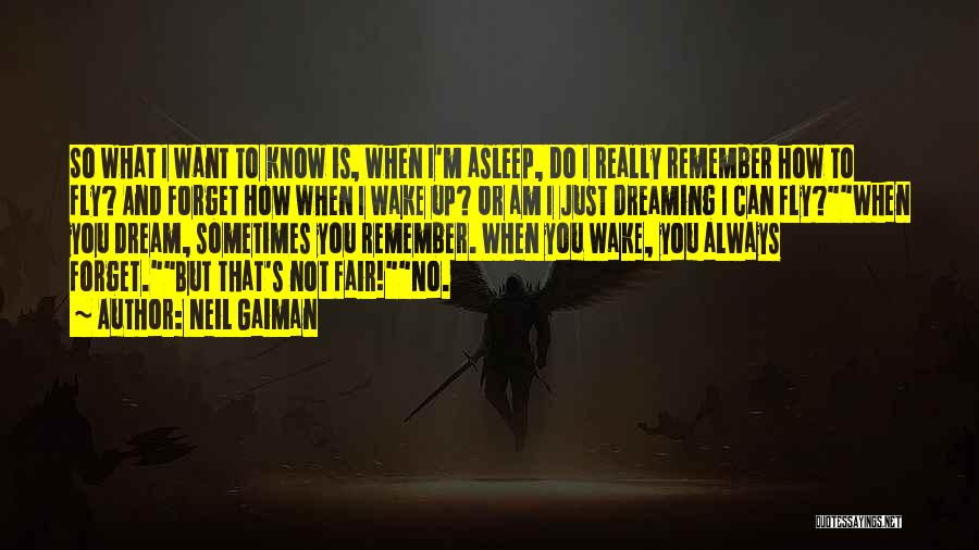 Wake Up Dreaming Quotes By Neil Gaiman