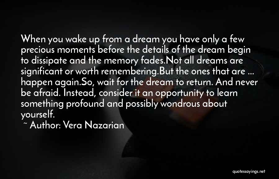Wake Up Dreaming Quotes By Vera Nazarian