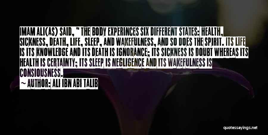 Wakefulness Quotes By Ali Ibn Abi Talib