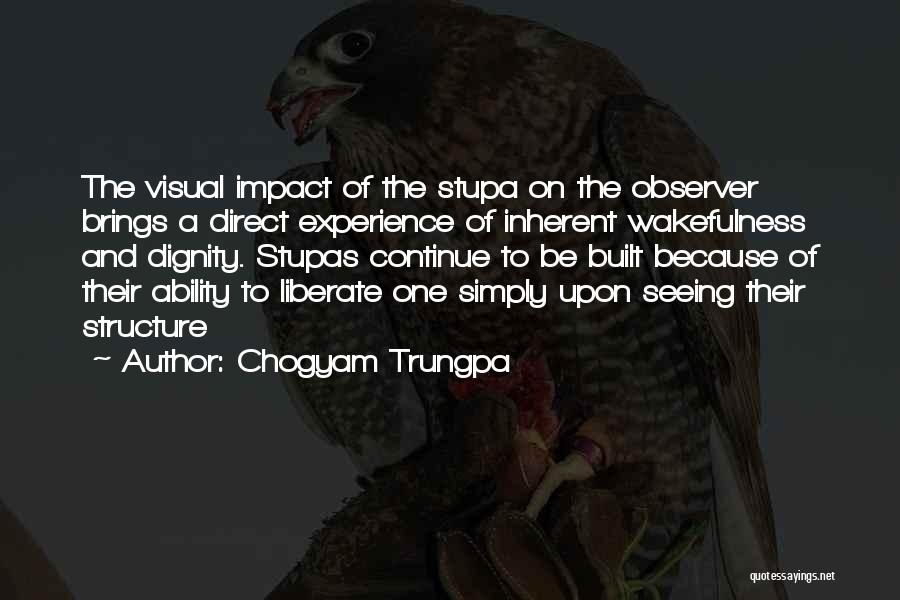Wakefulness Quotes By Chogyam Trungpa