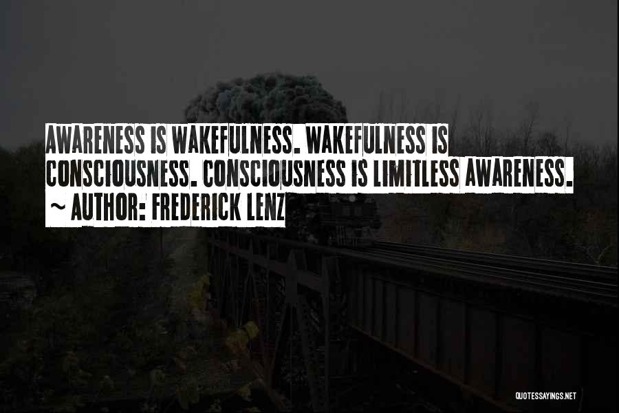 Wakefulness Quotes By Frederick Lenz