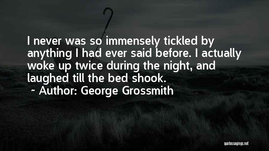 Wakefulness Quotes By George Grossmith