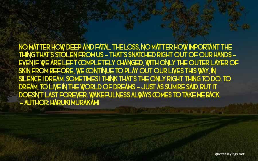 Wakefulness Quotes By Haruki Murakami