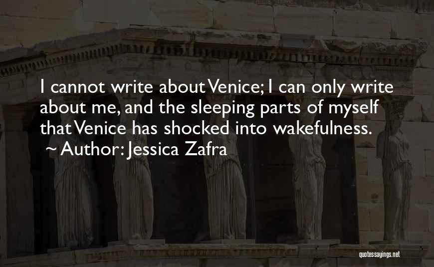 Wakefulness Quotes By Jessica Zafra