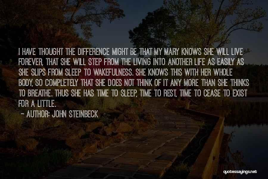 Wakefulness Quotes By John Steinbeck