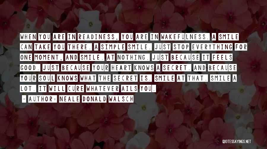 Wakefulness Quotes By Neale Donald Walsch