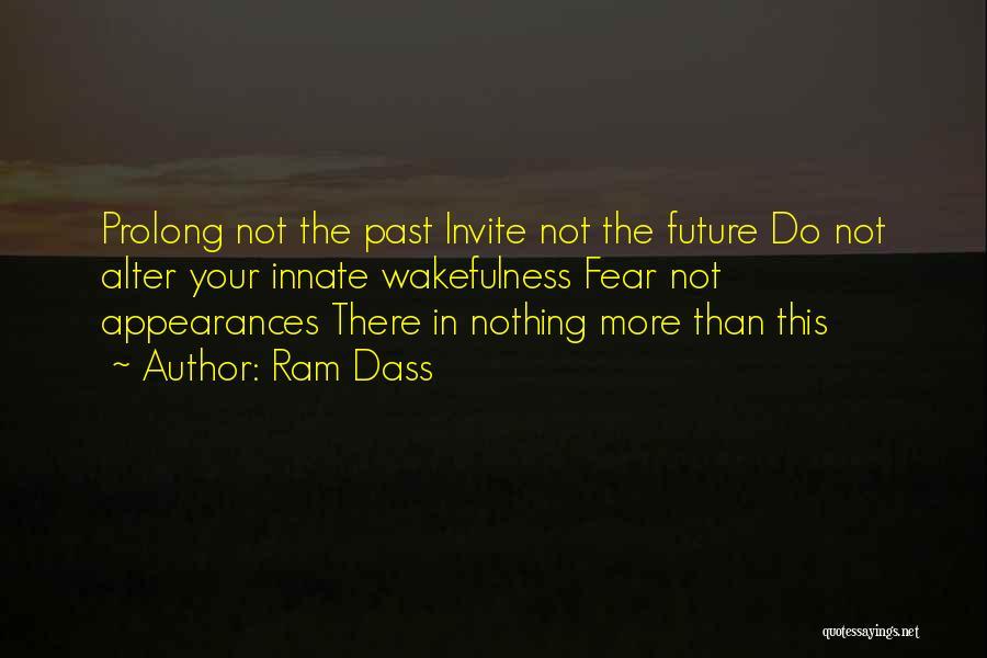 Wakefulness Quotes By Ram Dass