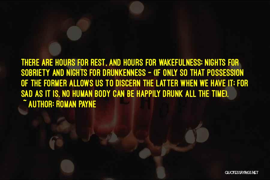 Wakefulness Quotes By Roman Payne