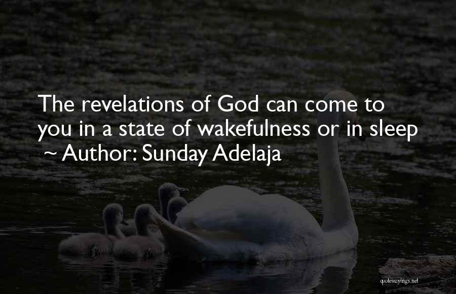 Wakefulness Quotes By Sunday Adelaja