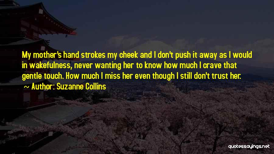 Wakefulness Quotes By Suzanne Collins