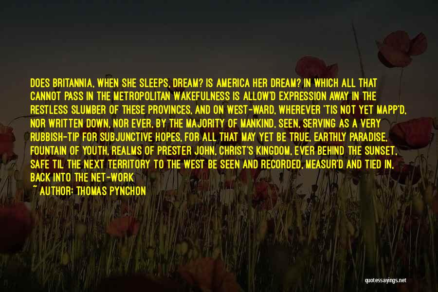 Wakefulness Quotes By Thomas Pynchon