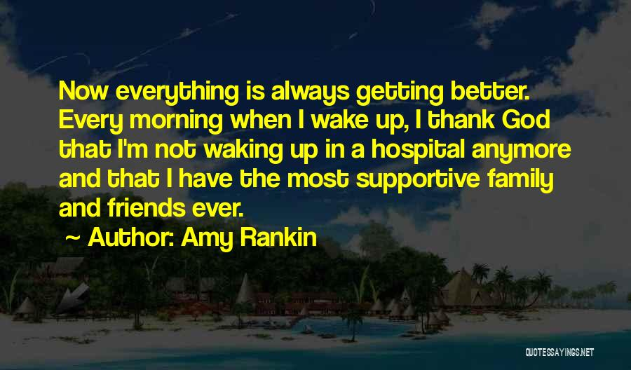 Waking Up Morning Quotes By Amy Rankin