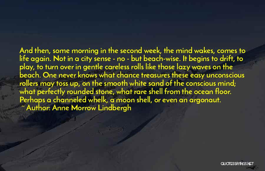 Waking Up Morning Quotes By Anne Morrow Lindbergh