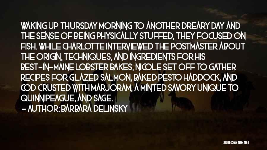 Waking Up Morning Quotes By Barbara Delinsky