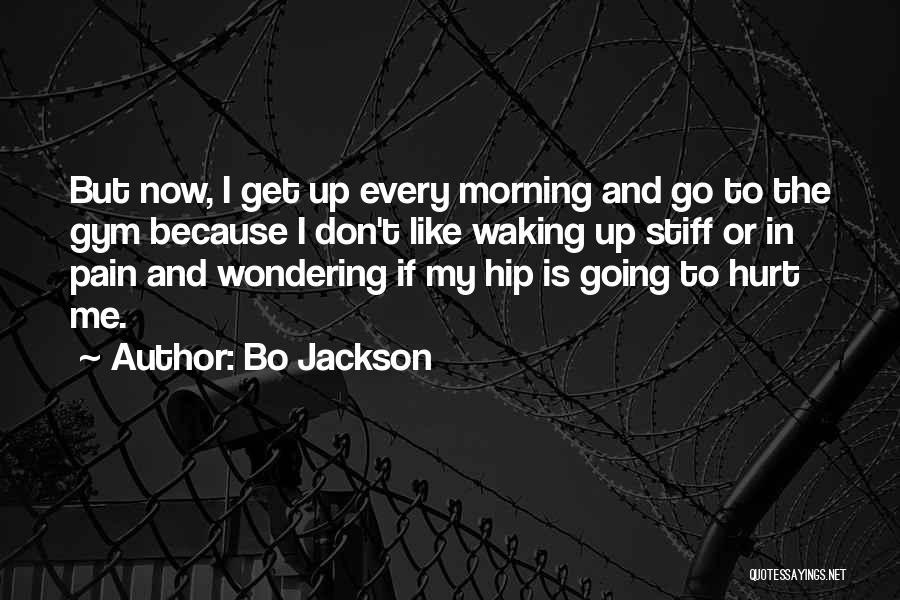 Waking Up Morning Quotes By Bo Jackson