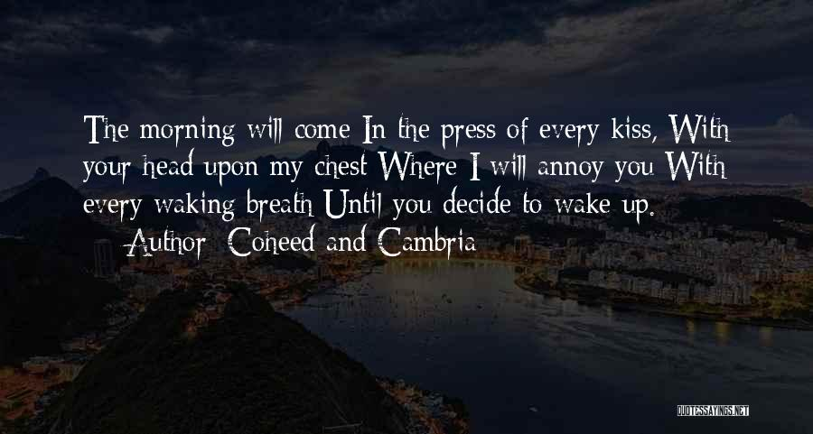 Waking Up Morning Quotes By Coheed And Cambria