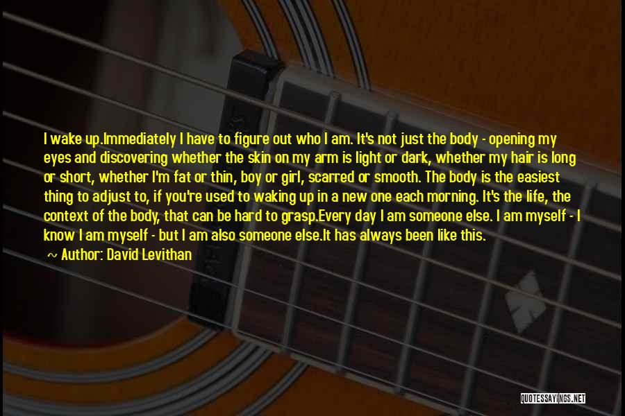 Waking Up Morning Quotes By David Levithan