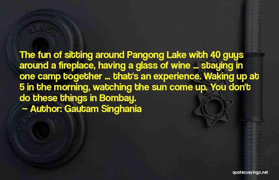 Waking Up Morning Quotes By Gautam Singhania