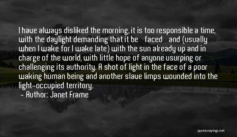 Waking Up Morning Quotes By Janet Frame
