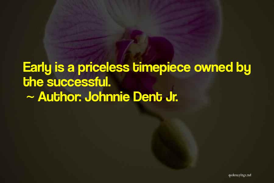 Waking Up Morning Quotes By Johnnie Dent Jr.