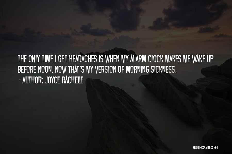 Waking Up Morning Quotes By Joyce Rachelle