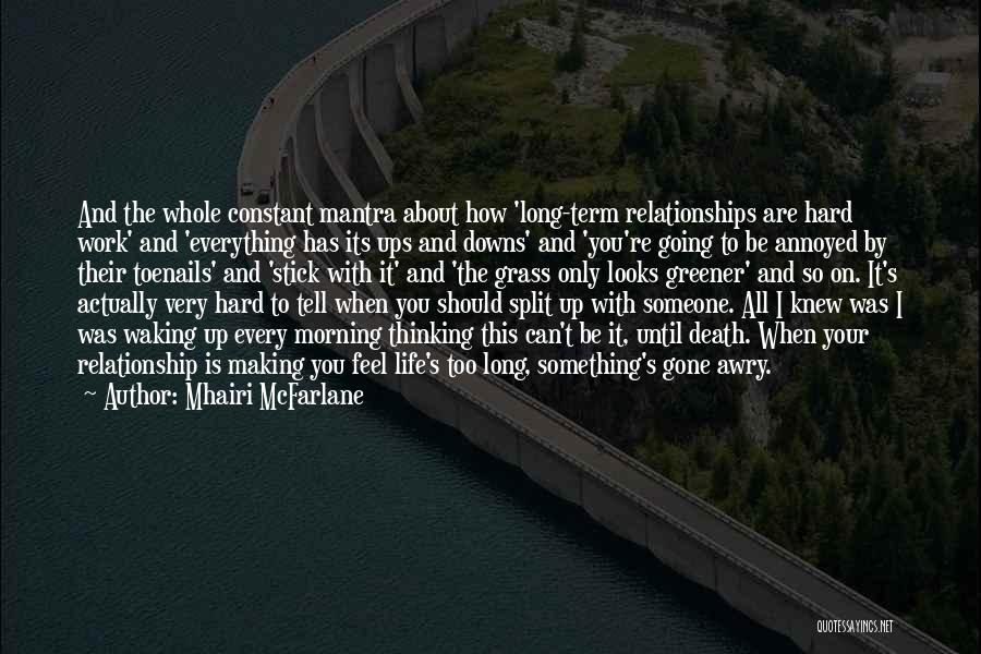 Waking Up Morning Quotes By Mhairi McFarlane