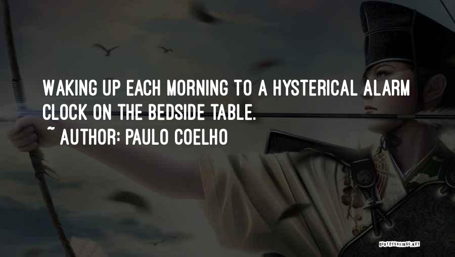 Waking Up Morning Quotes By Paulo Coelho