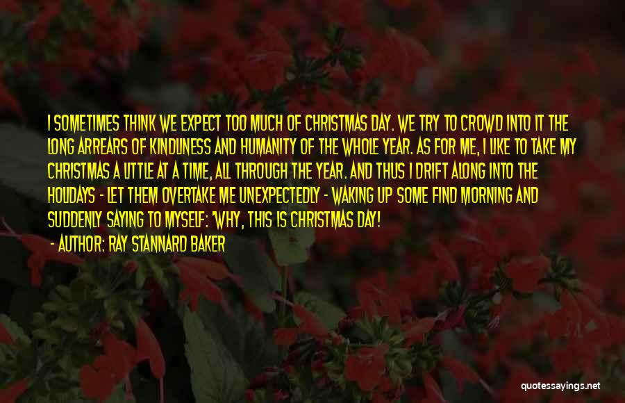 Waking Up Morning Quotes By Ray Stannard Baker