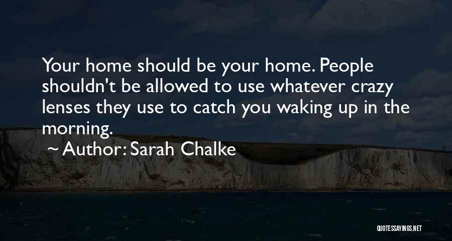 Waking Up Morning Quotes By Sarah Chalke