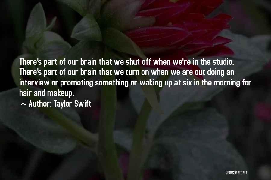 Waking Up Morning Quotes By Taylor Swift