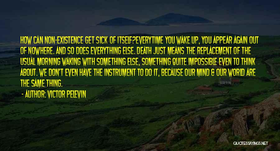 Waking Up Morning Quotes By Victor Pelevin