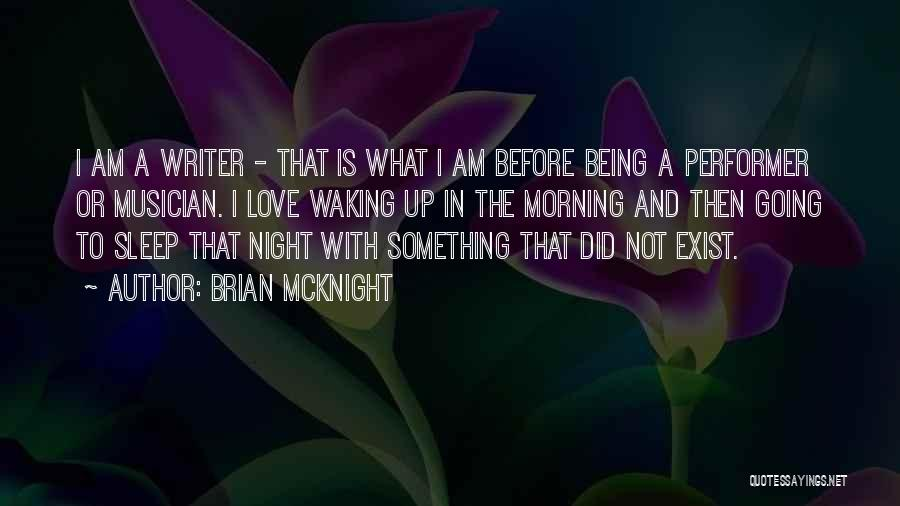 Waking Up With Someone You Love Quotes By Brian McKnight
