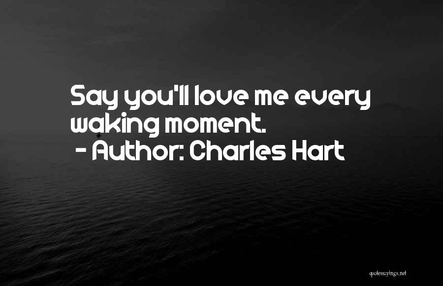 Waking Up With Someone You Love Quotes By Charles Hart