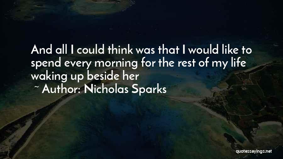 Waking Up With Someone You Love Quotes By Nicholas Sparks