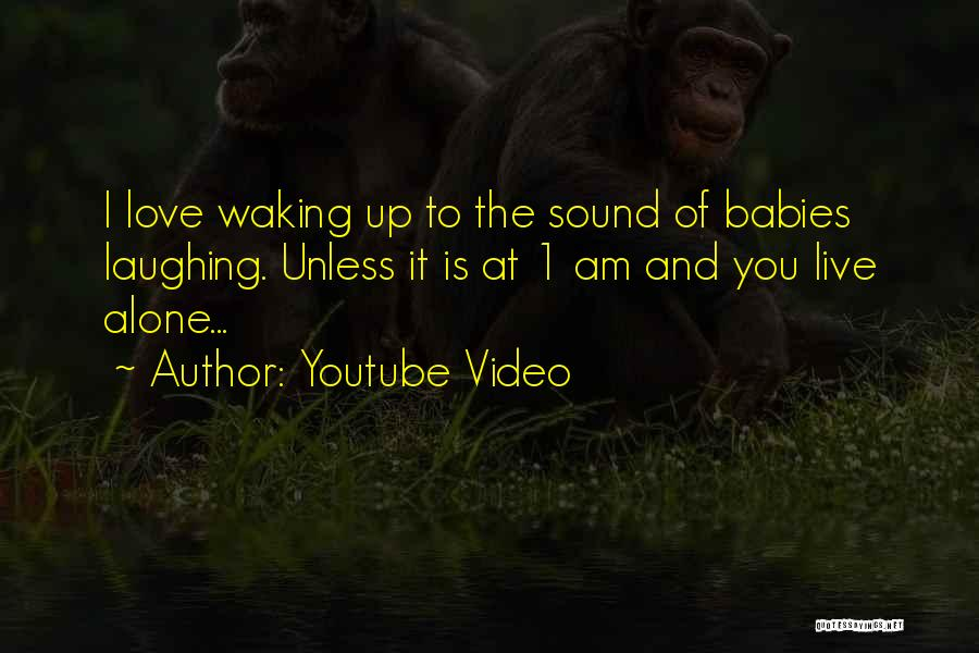 Waking Up With Someone You Love Quotes By Youtube Video