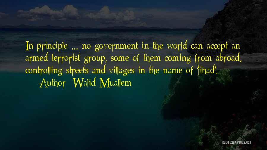 Walid Muallem Quotes 1989661