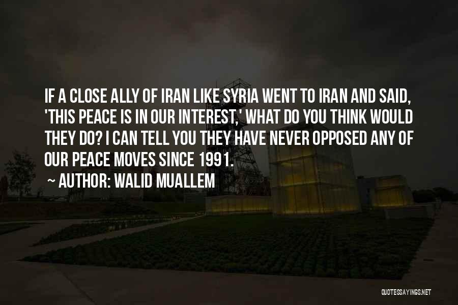 Walid Muallem Quotes 2119366